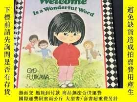 二手書博民逛書店Welcome罕見Is a Wonderful WordY258675