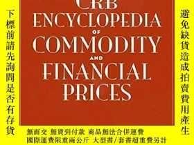 二手書博民逛書店The罕見Crb Encyclopedia Of Commodity And Financial Prices