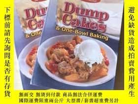二手書博民逛書店Dump罕見Cakes & One-Bowl Baking 烘焙甜品 糕制作英文美食菜譜Y256883 無 英