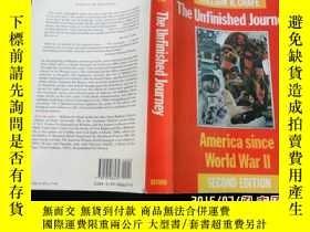 二手書博民逛書店二戰以來的美國罕見The Unfinished Journey: