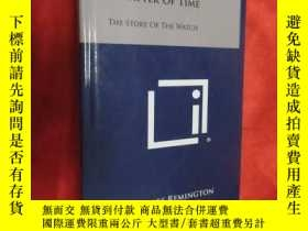 二手書博民逛書店A罕見MATTER OF TIME :THE STORY OF THE WATCH (小16開,硬精裝 ) 【詳見