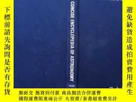 二手書博民逛書店Concise罕見Encyclopedia of Astrono