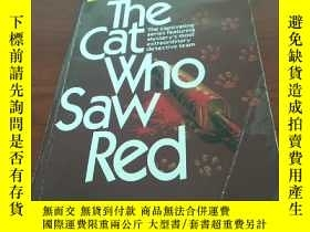 二手書博民逛書店The罕見cat who saw redY314746 Lili