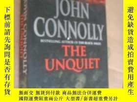 二手書博民逛書店THE罕見UNQUIET 不平靜,英文原版16開474頁 Y85