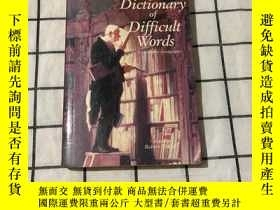 二手書博民逛書店Dictinonary罕見of Difficult Words( 復雜詞語的聽寫)Y268220
