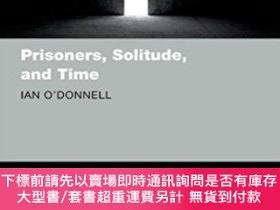 二手書博民逛書店Prisoners,罕見Solitude, And TimeY255174 Ian O'don