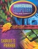 二手書博民逛書店 《Understanding Computers: Today & Tomorrow》 R2Y ISBN:0030259681│Houghton Mifflin