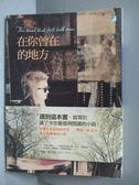 【書寶二手書T8/翻譯小說_JRI】在你曾在的地方_瑪姬.歐法洛