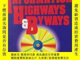 二手書博民逛書店英文原版罕見Information Highways and B