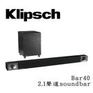 【天天限時 限量送原廠耳機】Klipsch Bar40 古力奇 2.1聲道 無線超低音聲霸