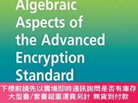 二手書博民逛書店Algebraic罕見Aspects Of The Advanced Encryption StandardY