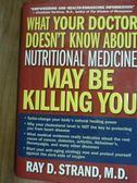 【書寶二手書T5/原文書_PEK】What Your Doctor…Be Killing You