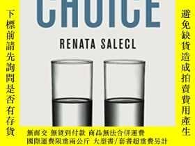 二手書博民逛書店The罕見Tyranny Of ChoiceY255562 Renata Salecl Profile Boo