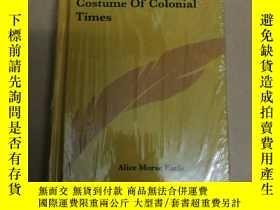 二手書博民逛書店Costume罕見Of Colonial Times 殖民時代的