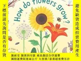 二手書博民逛書店First罕見Lift-the-flap Questions and Answers How do flowers