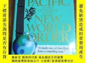 二手書博民逛書店Asia罕見Pacific: A View on Its Role in the New World Order