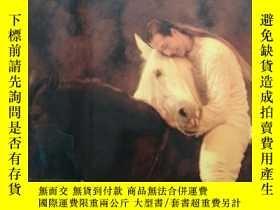 二手書博民逛書店CAVALIA罕見A DREAM OF FREEDOM 卡瓦利亞自由之夢Y14530 出版2004