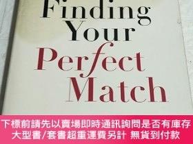 二手書博民逛書店Finding罕見Your Perfect Match【平裝 16開 詳情看圖 品看圖】Y238862 Pep