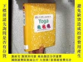 二手書博民逛書店a罕見little course in yoga 一點瑜伽課程