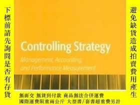 二手書博民逛書店Controlling罕見StrategyY364682 Chapman, Chris S. 編 Oxford
