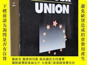 二手書博民逛書店英文原版罕見Ever Closer Union: An Introduction to European Inte