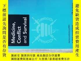二手書博民逛書店Medicine,罕見conflict and survival (JOURNAL) 07-09 2013Y1
