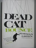 【書寶二手書T2/原文小說_OHB】Dead Cat Bounce: A Novel_Green, Norman