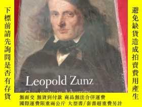 二手書博民逛書店Leopold罕見Zunz: Creativity in Adversity (小16開,硬精裝) 【詳見圖】