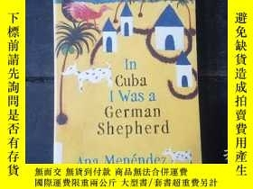 二手書博民逛書店In罕見Cuba I was a German Shepherd