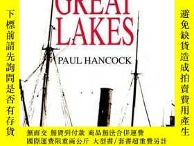 二手書博民逛書店Shipwrecks罕見of the Great Lakes-五大湖的沈船事故Y443421 Paul Han