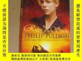 二手書博民逛書店The罕見Ruby in the Smoke [紅寶石迷霧]Y136970 Philip Pullman(菲利