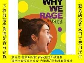 二手書博民逛書店Why罕見We Rage: The Science of Ang