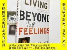 二手書博民逛書店Living罕見Beyond Your Feelings: Co