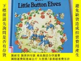 二手書博民逛書店The罕見Little Button Elves:小紐扣精靈Y212829