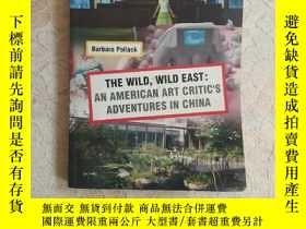 二手書博民逛書店Barbara罕見Pollack:The Wild, Wild East : An American Art Cr