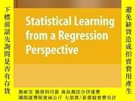 二手書博民逛書店Statistical罕見Learning From A Regression Perspective (spri