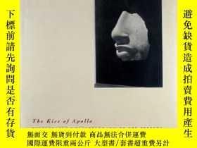 二手書博民逛書店THE罕見KISS OF APOLLO Photography