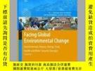二手書博民逛書店Facing罕見Global Environmental ChangeY405706 R. K. Pachau
