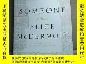 二手書博民逛書店SOMEONE罕見ALICE MCDERMOTTY19672 出