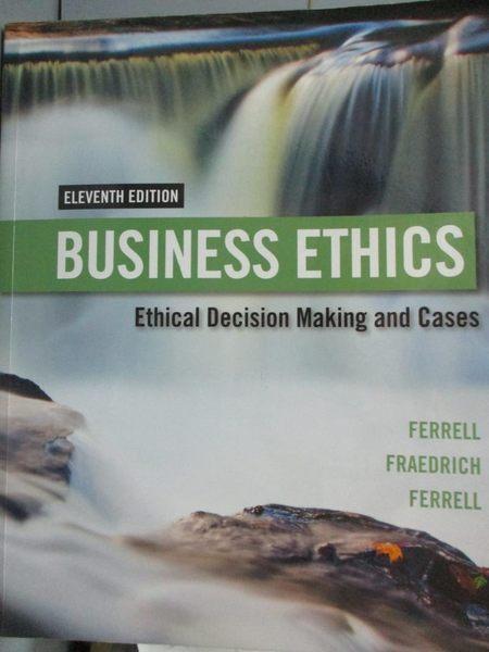 【書寶二手書T1/傳記_YAR】Business Ethics 11/E_Ferrell