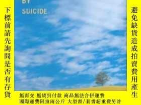 二手書博民逛書店Why罕見People Die By SuicideY256260 Thomas Joiner Harvard