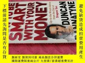 二手書博民逛書店【英文原版】How罕見to Be Smart With Your Money( 如圖)Y25633 Dunca