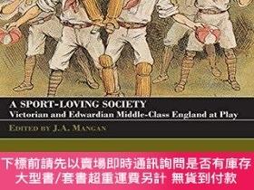 二手書博民逛書店A罕見Sport-loving SocietyY255174 Mangan, J. A. Routledge