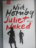 【書寶二手書T5/原文小說_HIB】Juliet, Naked : Roman_Harald Hellmann