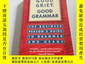 二手書博民逛書店GOOD罕見GRIEF GOOD GRAMMAR(英文)Y200
