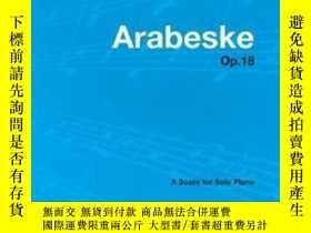 二手書博民逛書店Arabeske罕見- A Score For Solo Piano Op.18-阿拉貝斯克-鋼琴獨奏樂譜作品18