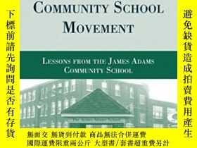 二手書博民逛書店The罕見Full-service Community School Movement: Lessons From