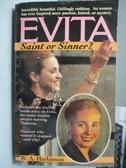 【書寶二手書T7/原文小說_LDE】EVITA:Saint or Sinner