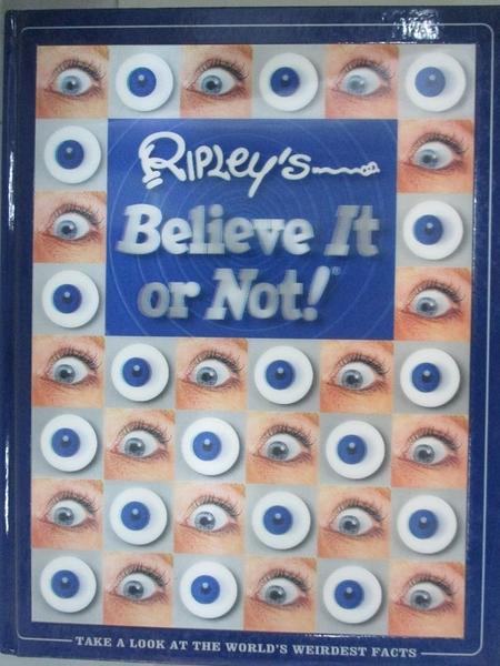 【書寶二手書T8/科學_KAI】Ripley s Believe It or Not_Not Available