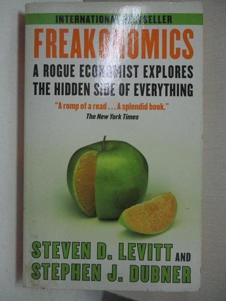 【書寶二手書T1/大學社科_ASY】Freakonomics-A Rogue Economist Explores t_Steven D. Levitt, 李明